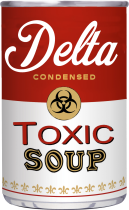 Delta toxic soup can